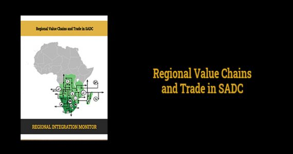 Regional Value Chains and Trade in SADC