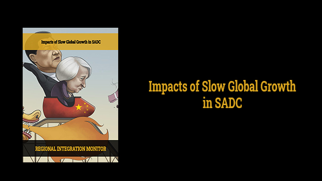 Impacts of Slow Global Growth in SADC