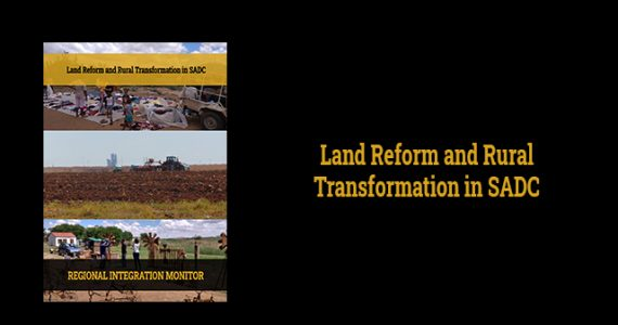 Land Reform and Rural Transformation in SADC