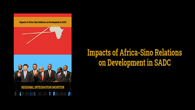 Impacts of Africa-Sino Relations on Development in SADC