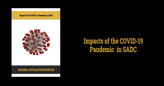 Impacts of the COVID-19 Pandemic in SADC